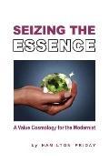 Seizing the Essence
