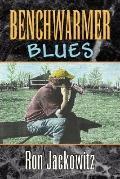 Benchwarmer Blues