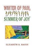 Winter Of Pain, Summer Of Joy