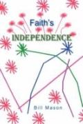 Faith's Independence