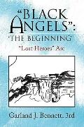 ''Black Angels'': 'The Beginning'