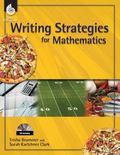 Writing Strategies for Mathematics, Grades 1-8
