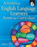 Activities for English Language Learners Across the Curriculum: Grades K-5
