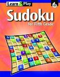 Sudoku Learn & Play for Fifth Grade