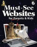 Must-See Websites for Parents and Kids Grades K-8 +CD