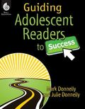 Guiding Adolescent Readers to Succeed