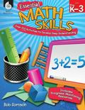 Essential Math Skills : Over 250 Activities to Develop Deep Learning