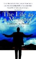 Life As a Minister Anointed to Preach