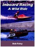 Inboard Racing A Wild Ride