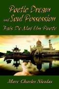 Poetic Dream And Soul Possession Fais D