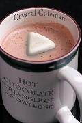 Hot Chocolate, Triangle of Knowledge