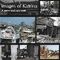 Images of Katrina A Personal Account