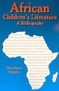 African Children's Literature: A Bibliography
