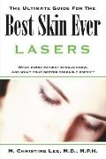 Ultimate Guide for the Best Skin Ever Lasers