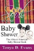 Put Soul in Your Baby Shower The African-american Baby Shower Book