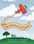 Does God Have An Airplane?: A Candid Journey of Bereavement Through the Eyes of a Child