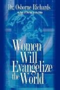 Women Will Evangelize The World