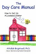 Day Care Manual How to Set Up a Licensed Center