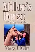 Miller's Horse Intriguing Horse Facts