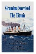 Grandma Survived the Titanic