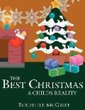 Best Christmas A Childs Reality