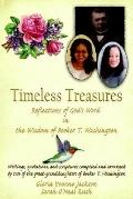 Timeless Treasures Reflections of God's Word in the Wisdom of Booker T. Washington