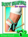 Body Shaping for Women Fitness Journal