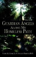Guardian Angels along My Homeless Path