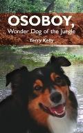Osoboy, Wonder Dog of the Jungle