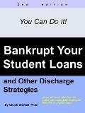 Bankrupt Your Student Loans And Other D