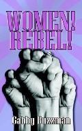 Women! Rebel!