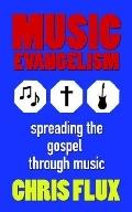 Music Evangelism Spreading the Gospel Through Music