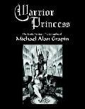 Warrior Princess The Erotic Fantasy Photography of Michael Alan Grapin