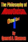Philosophy of Monotheism One God
