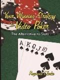 Your Winning Strategy to Video Poker Th