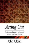 Acting Out Performance Theory in Africa