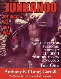 History of Junkanoo My Way All the Way