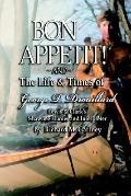 Bon Appetit! Shawnee Hunter Georges Drouillard's List of Fine Dining Establishments Along th...