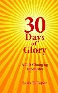 30 Days of Glory A Life Changing Encounter