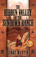Hidden Valley of the Sundown Ranch