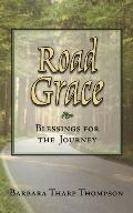 Road Grace Blessings for the Journey