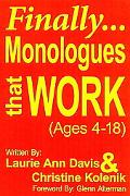 Finally. . .monologues That Work