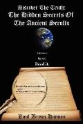 Discover the Truth The Hidden Secrets of the Ancient Scrolls