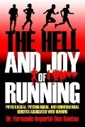 Hell and Joy of Running Physiological, Psychological, and Biomechanical Benefits Associated ...