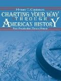 Charting Your Way Through American History From Precolumbian Times to Present