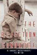 Rejection Syndrome