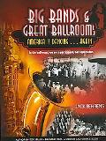 Big Bands and Great Ballrooms America Is Dancing. . .again