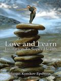 Love and Learn Invitation to Super Health