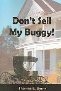 Don't Sell My Buggy!