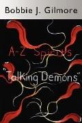 A-z Spirits Talking Demons